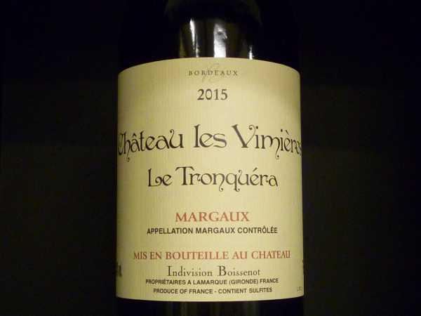 Chateau Les Vimieres Le Tronquera 2015 Margaux