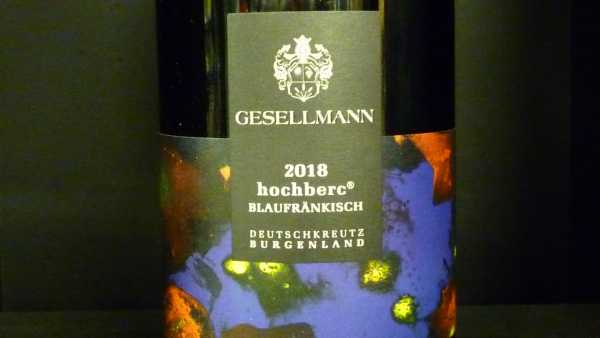 Gsellmann Blaufränkisch Hochberc Burgenland 2018